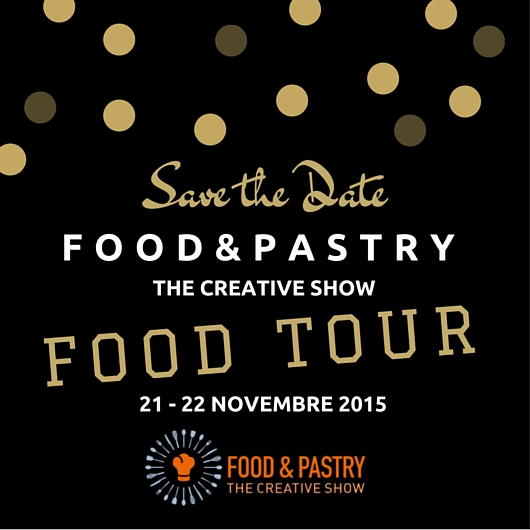FOOD&PASTRY Tour